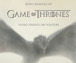 Le phénomène Game Of Thrones sur YouTube – Infographie