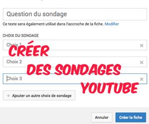 Créer des sondages sur YouTube